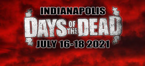 DAYS OF THE DEAD Indianapolis Weekend Pass July 2021