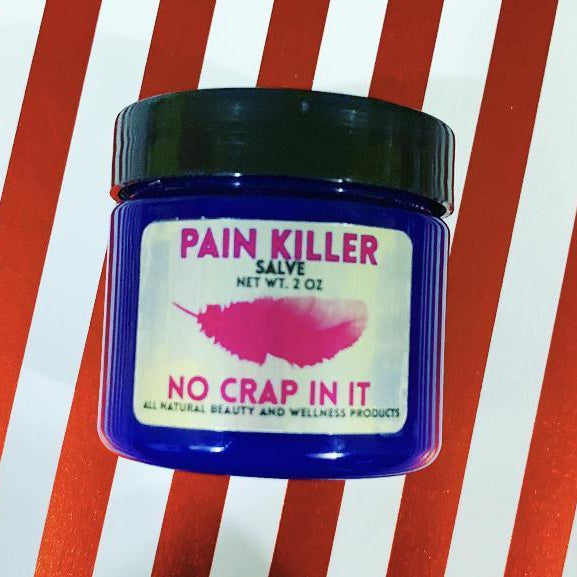 Pain Killer Salve-Lola Monroe Boutique