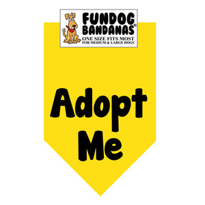 Gold one size fits most dog bandana with Adopt Me in black ink.