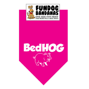 Hot Pink one size fits most dog bandana with Bed Hog and a pig in white ink.