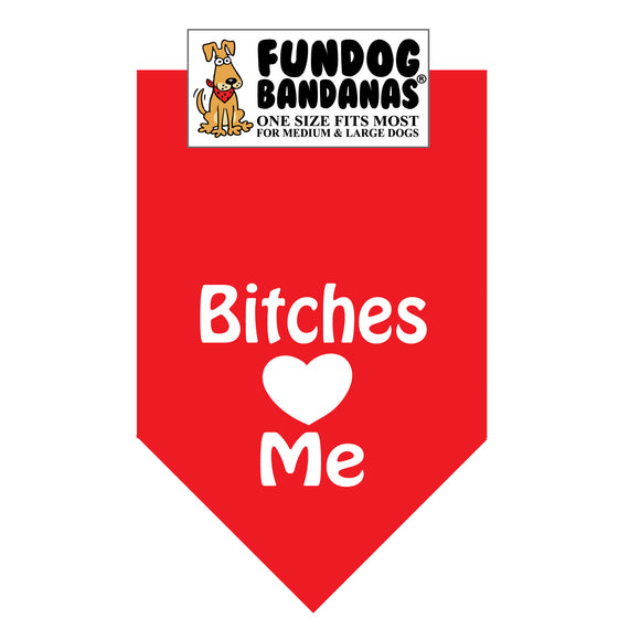 Wholesale 10 Pack - Bitches Love Me Bandana - Assorted Colors - FunDogBandanas