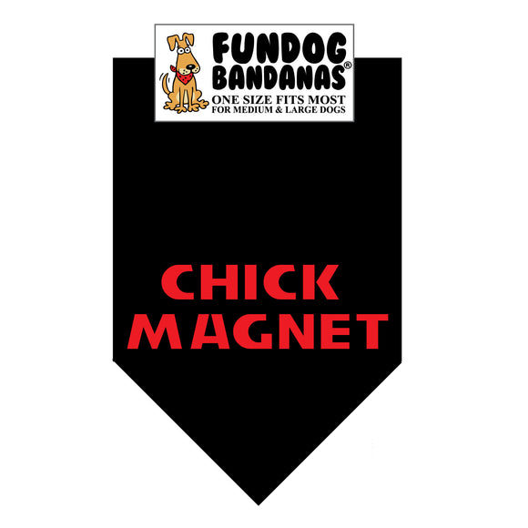 Black one size fits most dog bandana with Chick Magnet in red ink.