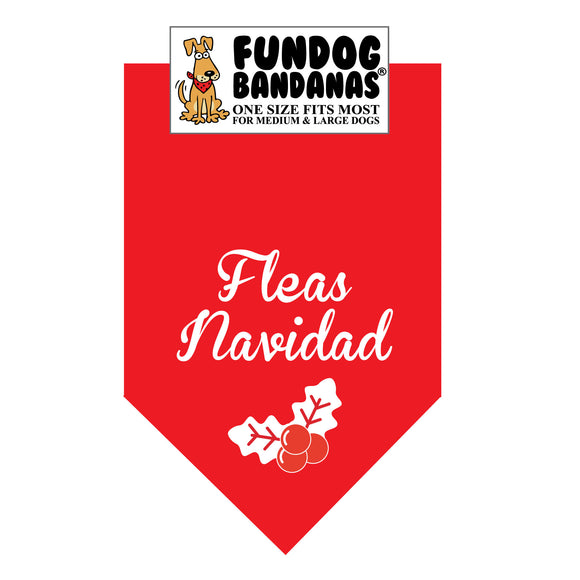 Red one size fits most dog bandana with Fleas Navidad and holly in white ink.