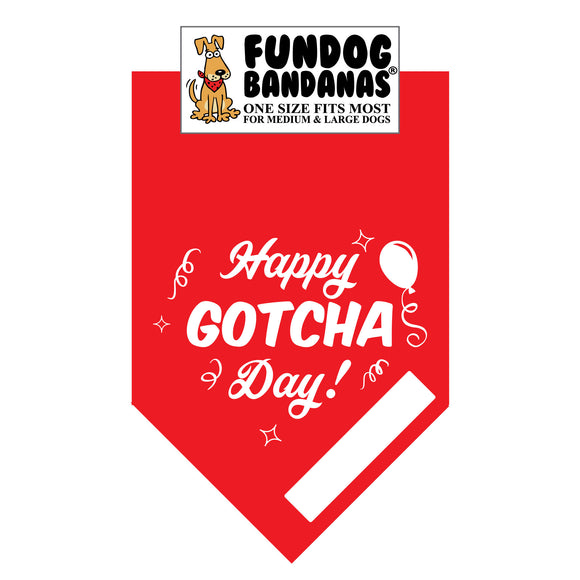 Happy Gotcha Day! with Space to Write Name or Date Bandana - FunDogBandanas