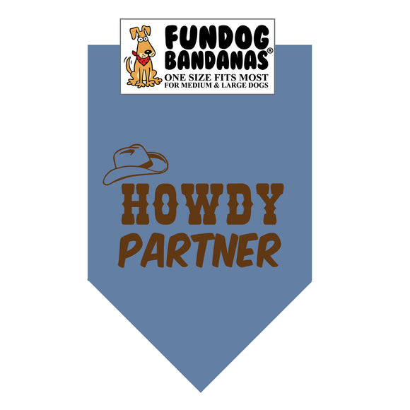 Chambray one size fits most dog bandana with Howdy Partner and a cowboy hat in brown ink.