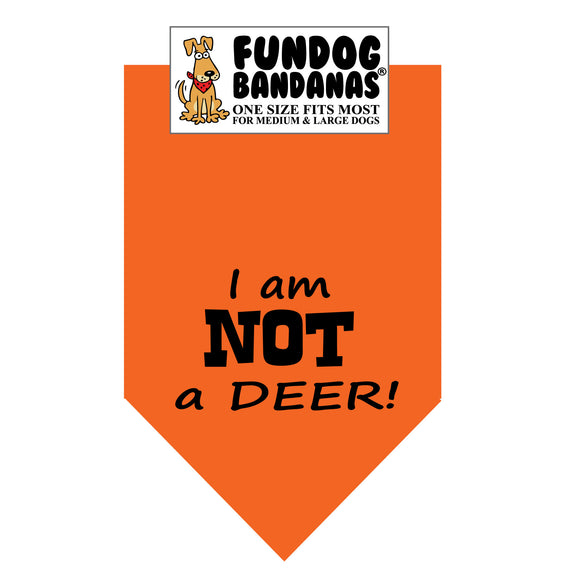 I am NOT a DEER! Bandana - FunDogBandanas