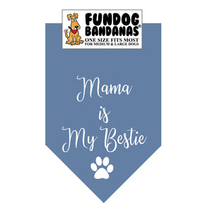 Wholesale 10 Pack - Mama is My Bestie - Assorted Colors - FunDogBandanas