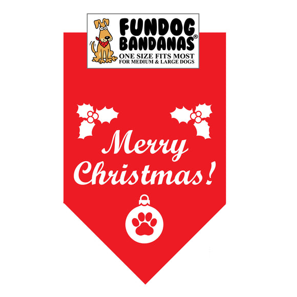 Red one size fits most dog bandana with Merry Christmas, holly, and a paw within an ornament in white ink.