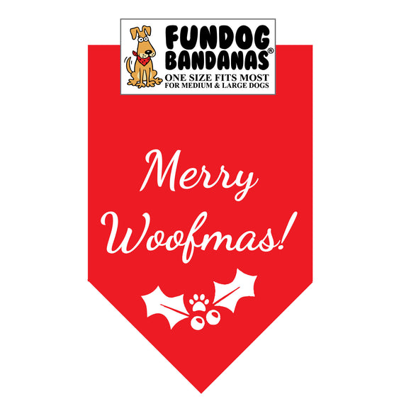 Red one size fits most dog bandana with Merry Woofmas and holly in white ink.