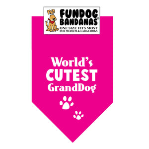 Hot Pink one size fits most dog bandana with World's Cutest GrandDog and 2 paws in white ink.