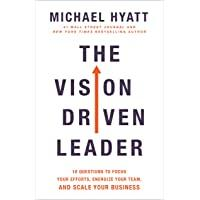 The Vision Driven Leader: 10 Questions to Focus…