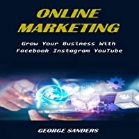 Online Marketing: Grow Your Business