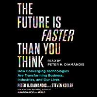 The Future Is Faster Than You Think: How…