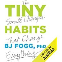 Tiny Habits: The Small Changes That Change…