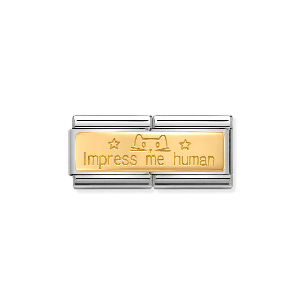 NOMINATION - Composable Classic DOUBLE ENGRAVED st/steel &18ct gold (Impress me human)