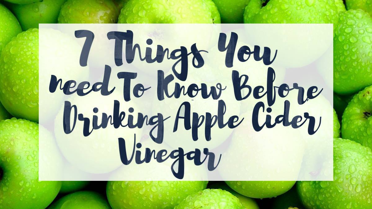 Image of Bodyrock blog article - 7 Things You Need To Know Before Drinking Apple Cider Vinegar