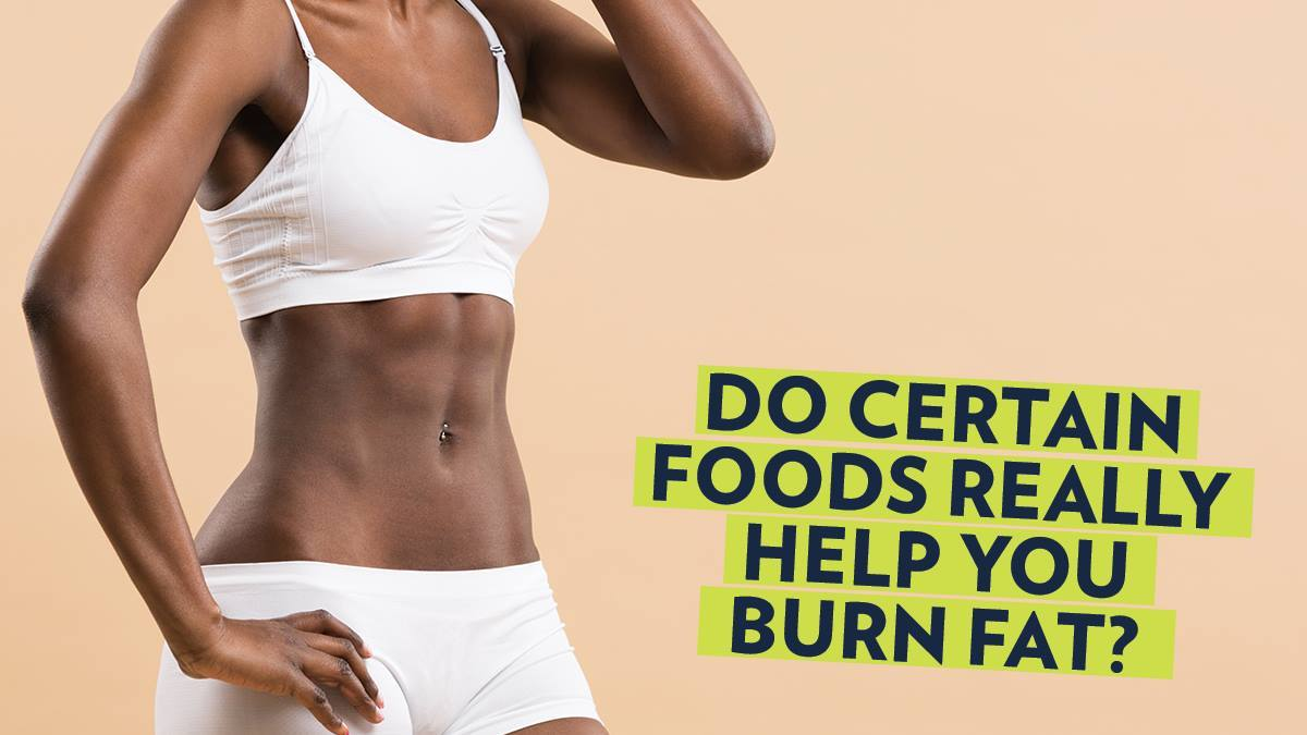 Image of Bodyrock blog article - Do Certain Food Really Help You Burn Fat?