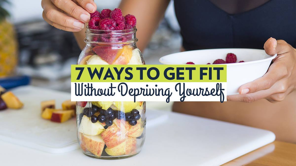 Image of Bodyrock blog article - 7 Ways To Get Fit Without Depriving Yourself