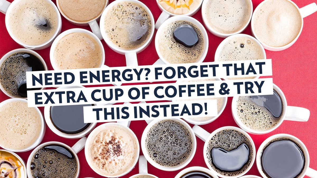 Image of Bodyrock blog article - Need Energy? Forget That Extra Cup Of Coffee And Try THIS Instead!