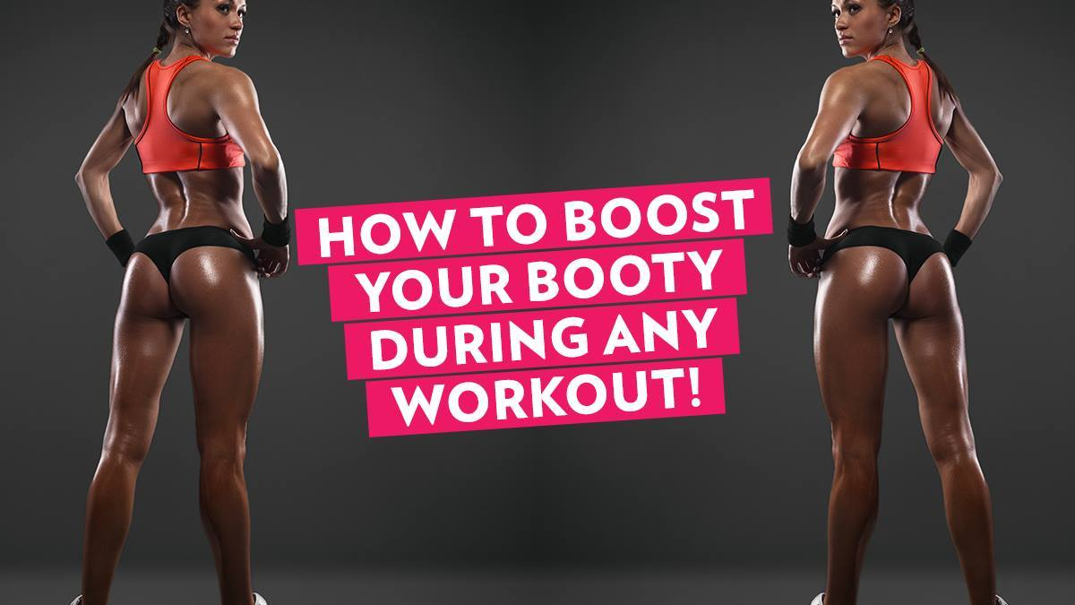 Image of Bodyrock blog article - How To Boost Your Booty During ANY Workout!