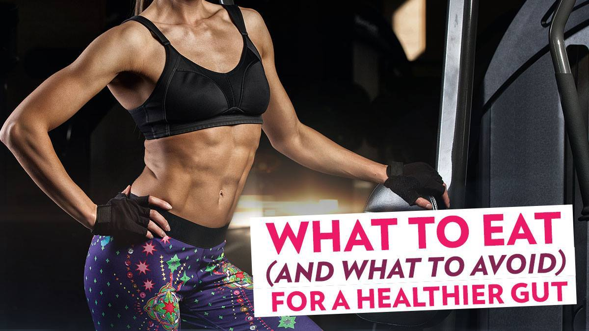 Image of Bodyrock blog article - What To Eat (And What To Avoid) For A Healthier Gut