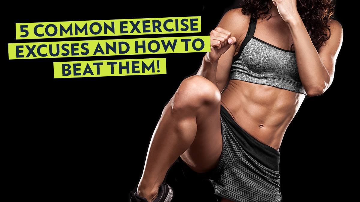 Image of Bodyrock blog article - 5 Common Exercise Excuses And How To Beat Them!