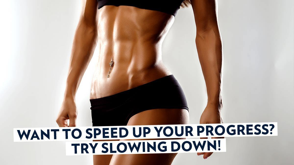Image of Bodyrock blog article - Want To Speed Up Your Progress? Try Slowing Down!