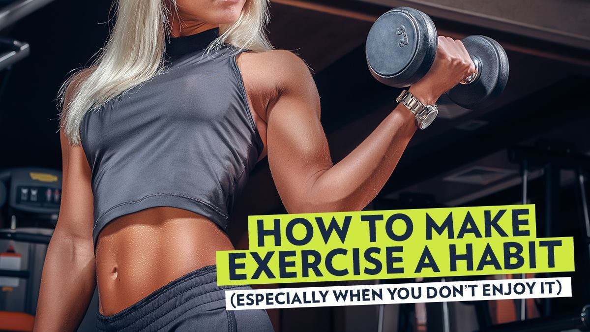 Image of Bodyrock blog article - How To Make Exercise A Habit (Especially When You Don't Enjoy It)