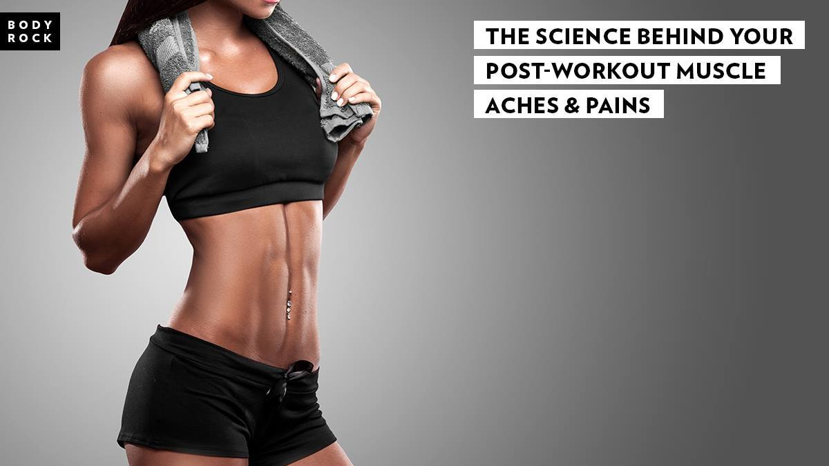 Image of Bodyrock blog article - The Science Behind Your Post-Workout Muscle Aches And Pains