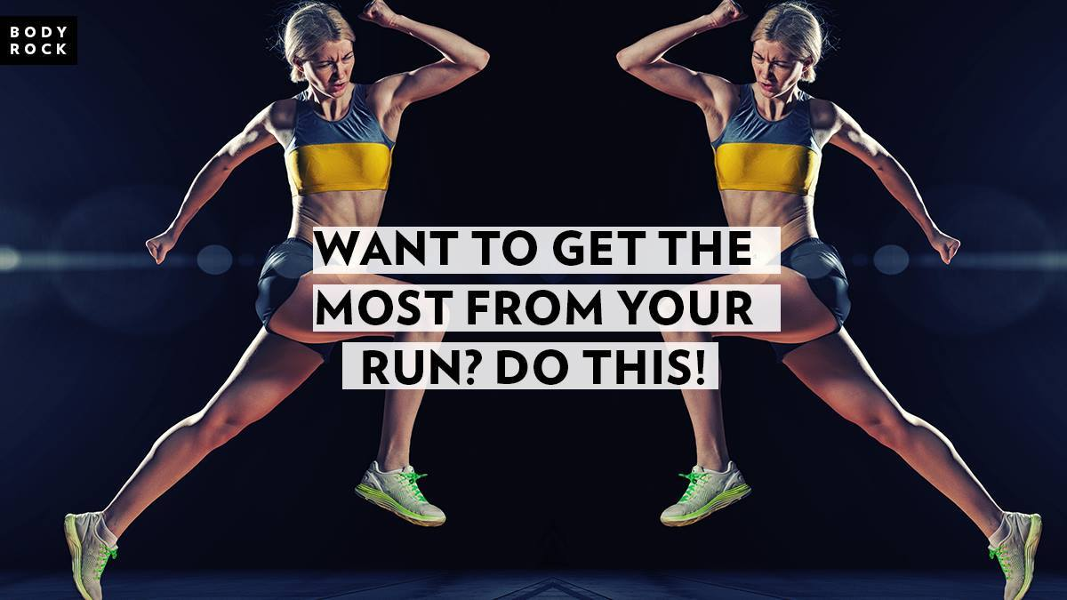 Image of Bodyrock blog article - Want To Get The Most From Your Run? Do This!