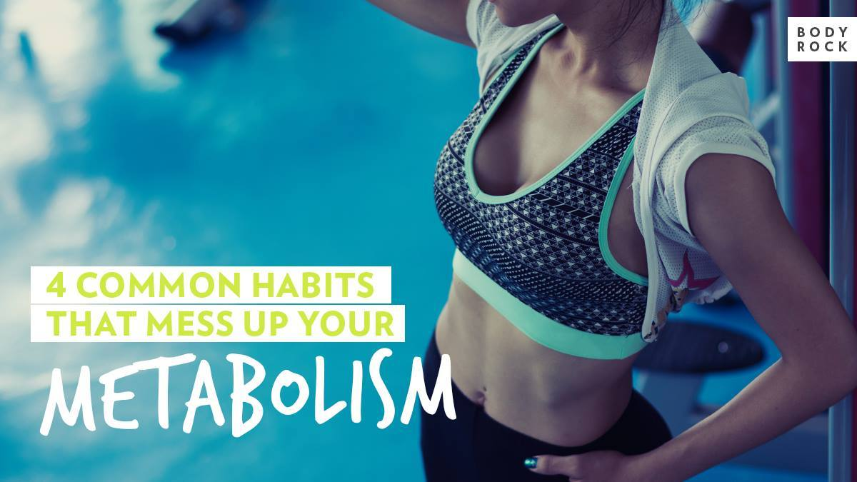 Image of Bodyrock blog article - 4 Common Habits That Mess Up Your Metabolism