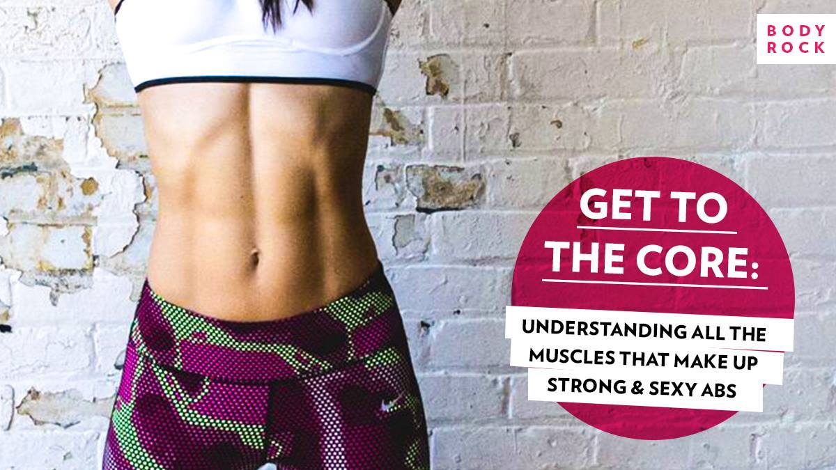 Image of Bodyrock blog article - Get To The Core: Understanding ALL The Muscles That Make Up Strong, Sexy Abs