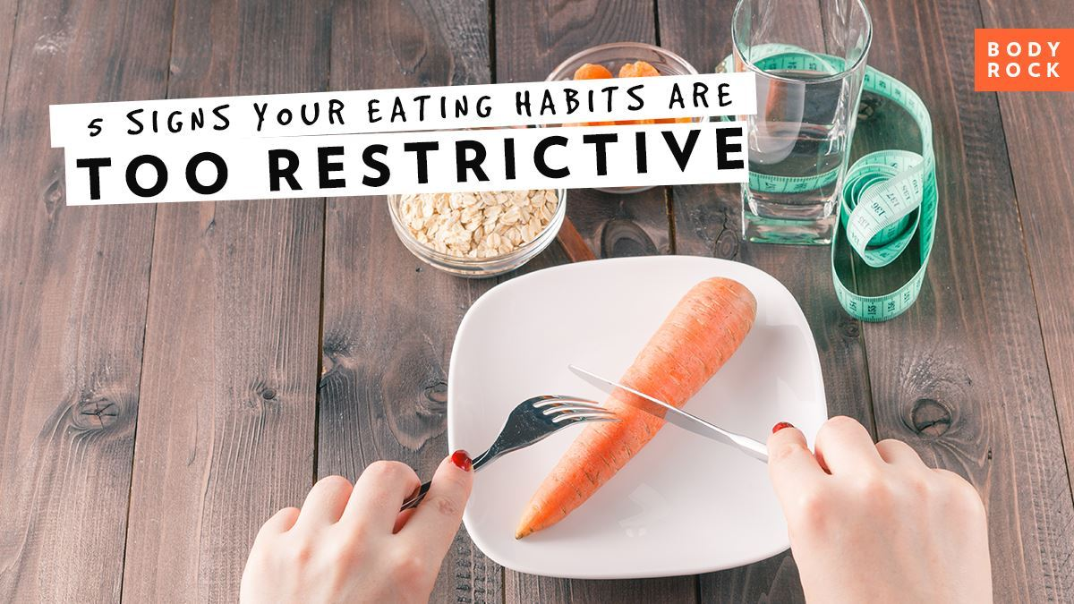 Image of Bodyrock blog article - 5 Signs Your Eating Habits Are Too Restrictive