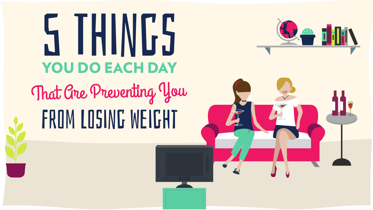 Image of Bodyrock blog article - 5 Things You Do Each Day That Are Preventing You From Losing Weight
