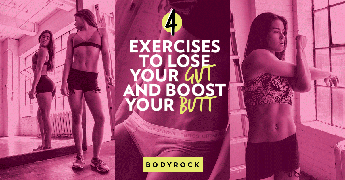 Image of Bodyrock blog article - 4 Exercises To Lose Your Gut And Boost Your Butt