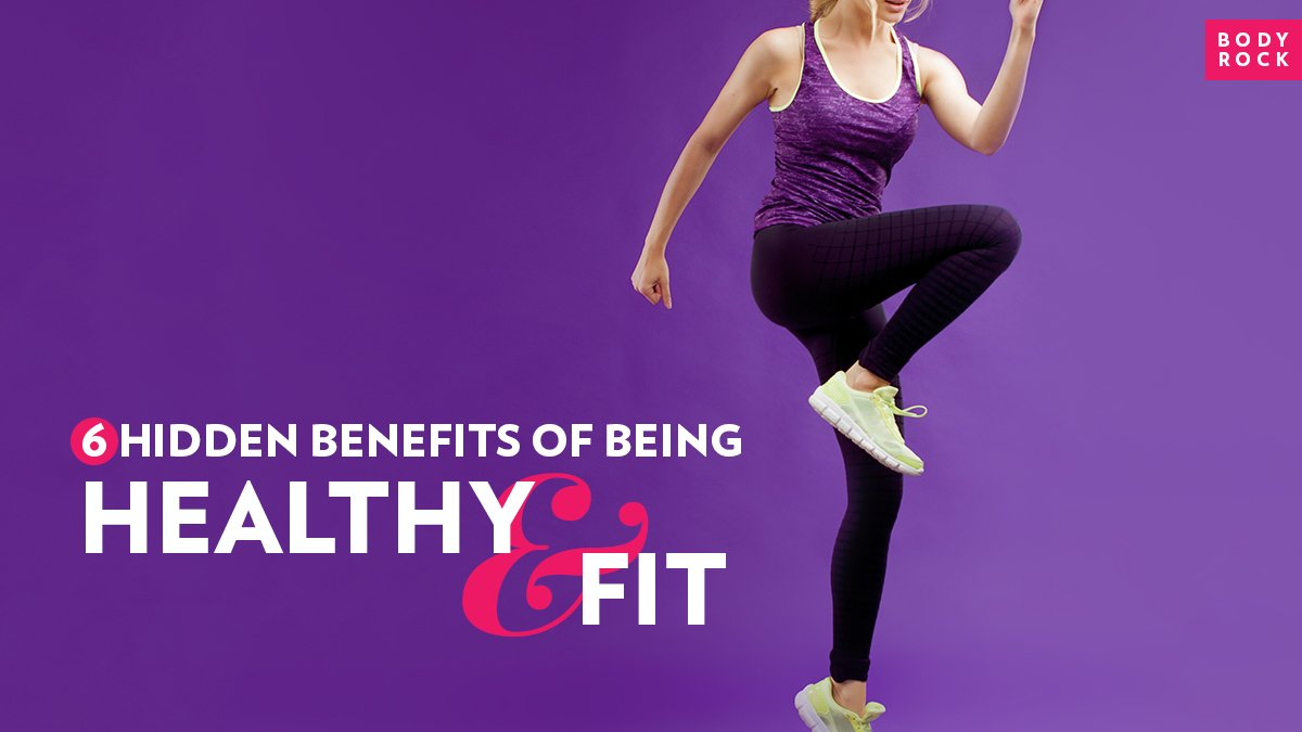 Image of Bodyrock blog article - 6 Hidden Benefits Of Being Healthy And Fit