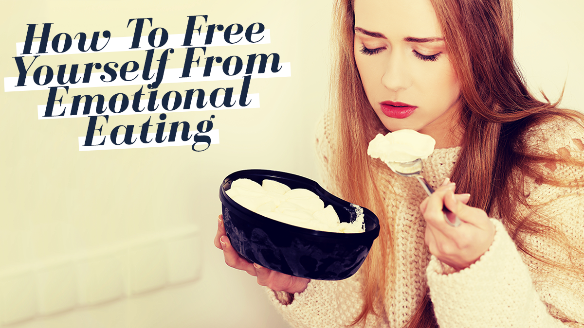 Image of Bodyrock blog article - How To Free Yourself From Emotional Eating