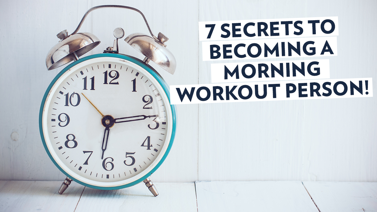 Image of Bodyrock blog article - 7 Secrets To Becoming A Morning Workout Person!
