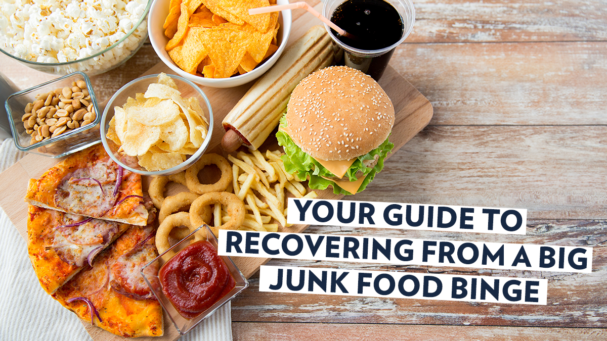Image of Bodyrock blog article - Your Guide To Recovering From A Big Junk Food Binge