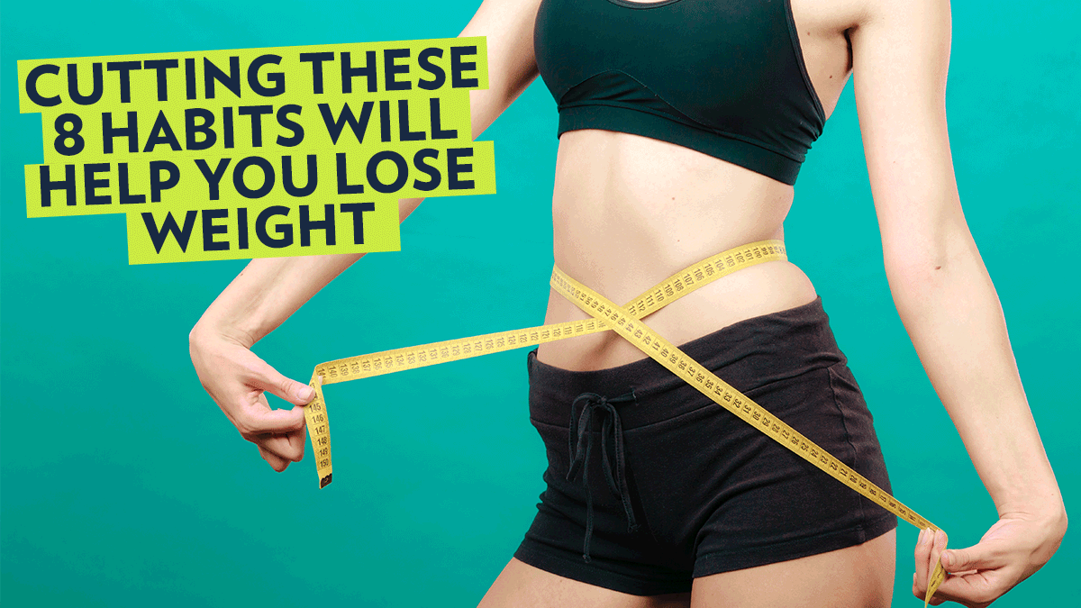 Image of Bodyrock blog article - Cutting These 8 Habits Will Help You Lose Weight