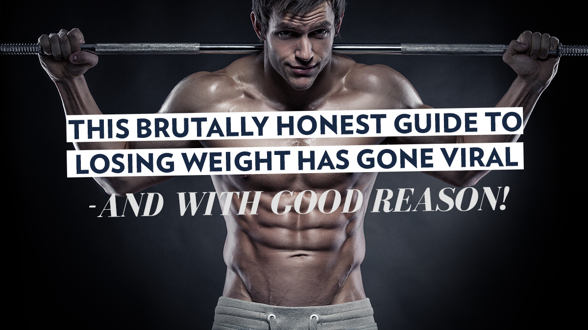 Image of Bodyrock blog article - This Brutally Honest Guide To Losing Weight Has Gone Viral -- And With Good Reason!