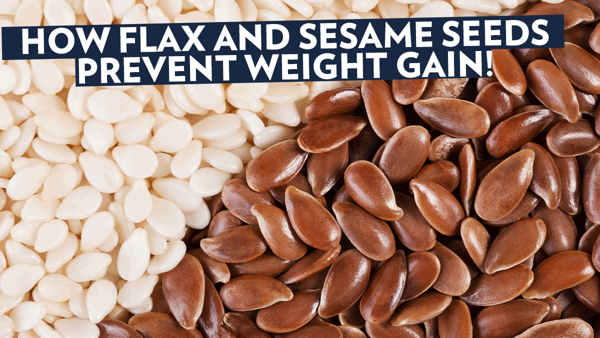 Image of Bodyrock blog article - How Flax and Sesame Seeds Prevent Weight Gain!