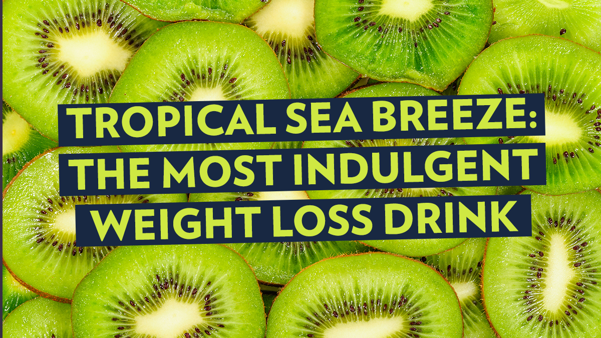 Image of Bodyrock blog article - Tropical Sea Breeze: The Most Indulgent Weight Loss Drink