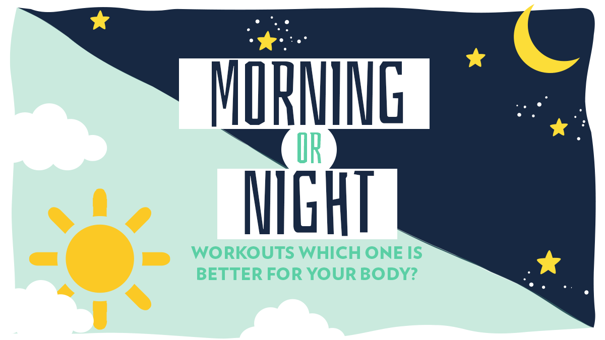 Image of Bodyrock blog article - Morning Or Night Workouts: Which One is Better For Your Body?