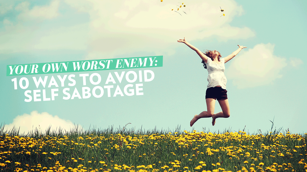 Image of Bodyrock blog article - Your Own Worst Enemy: 10 Ways To Avoid Self Sabotage