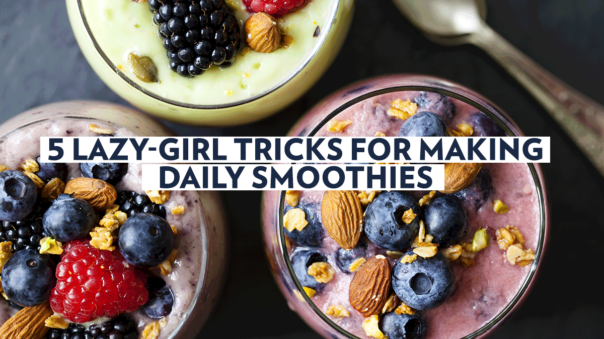 Image of Bodyrock blog article - 5 Lazy-Girl Tricks For Making Daily Smoothies