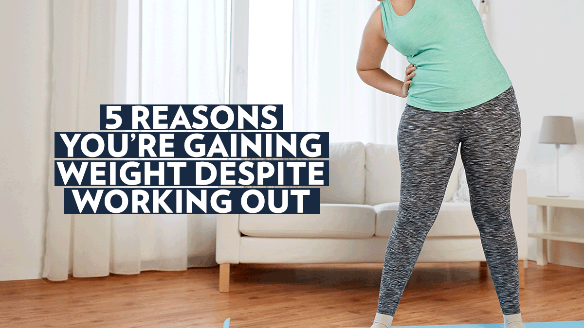 Image of Bodyrock blog article - 5 Reasons You're Gaining Weight Despite Working Out