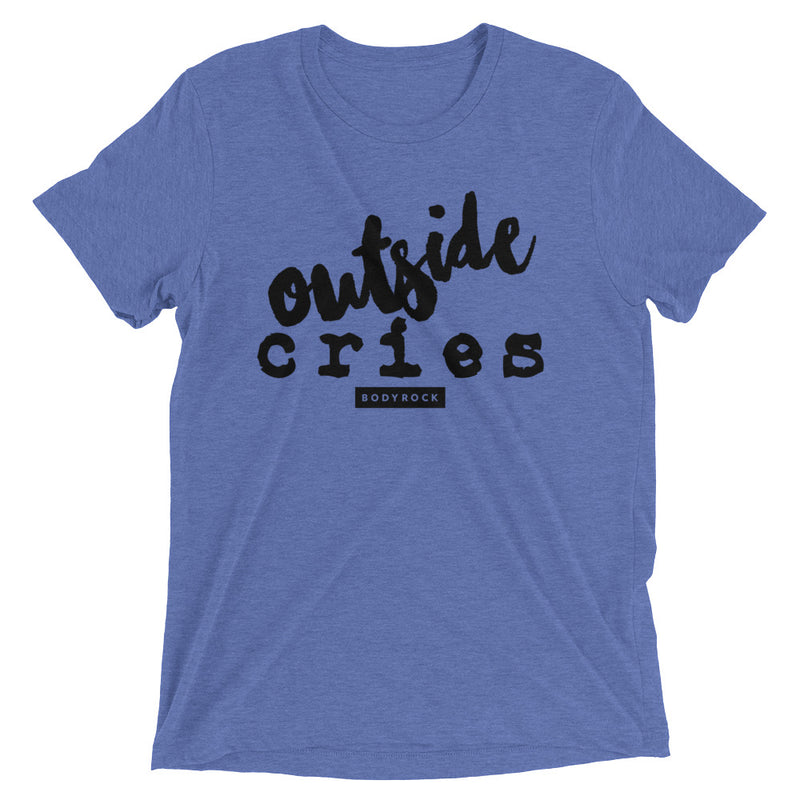 Image of BodyRock Outside Cries t-shirt Athletic Grey Triblend / XS by BodyRock.Tv