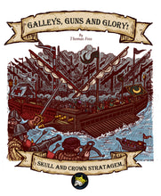 Load image into Gallery viewer, Galleys, Guns, and Glory! - Rule Book