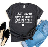 I Just Wanna Save Animals T-shirt